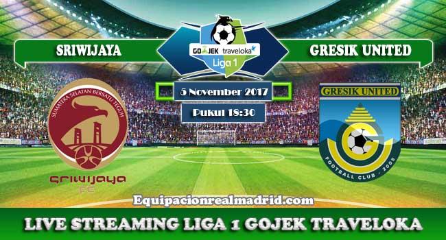 live streaming sriwijaya vs gresik 5 november 2017