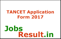 TANCET Application Form 2017