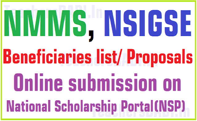 NMMS,NSIGSE Beneficiaries list/ Proposals Online submission on NSP portal