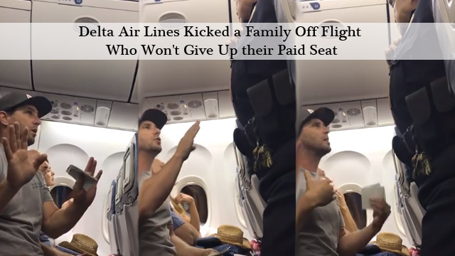 Delta Air Lines Kicked a Family Off Flight Who Won't Give Up their Paid Seat