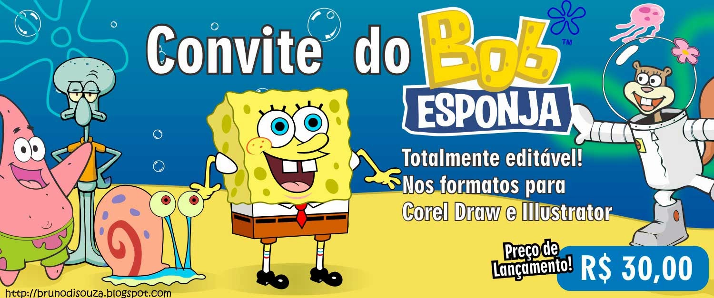 Convite Do Bob Esponja Editável R3000 Bruno Di Souza