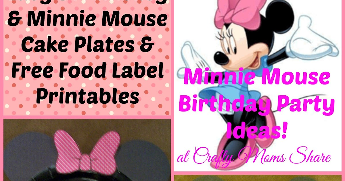 Crafty Moms Share DIY Easy Minnie Mouse And Mickey Cake Plates Free Food Label Printables