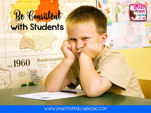 Be consistancy with students to create powerful teacher and student relationships