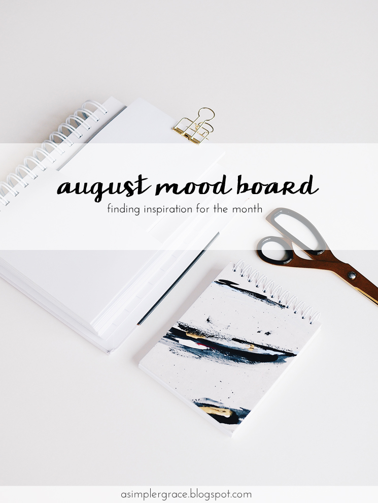 My mood board for August. #inspiration #moodboard