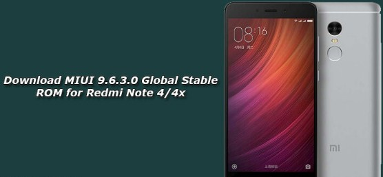 Download MIUI 9.6.3.0 GLobal Stabil ROM Xiaomi Redmi Note  4/4X