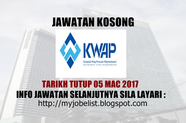 Jawatan Kosong Kumpulan Wang Persaraan Diperbadankan (KWAP) Mac 2017