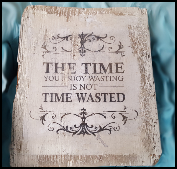 enjoy the time you waste