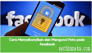 Cara Mengunci dan Menyembunyikan Gambar Profil di Facebook  1