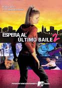 Espera al ultimo baile 2 (2006)