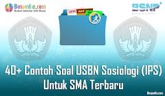 Lengkap - 40+ Contoh Soal USBN Sosiologi (IPS) Untuk SMA Terbaru 2019/2020
