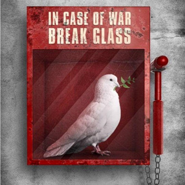 In case of war, break glass
