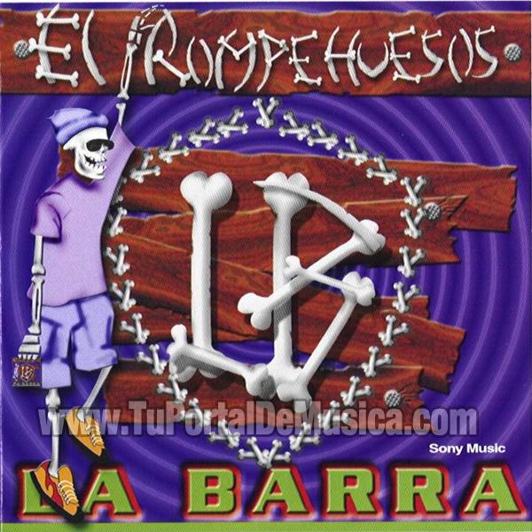 La Barra - Rompehuesos (2001)