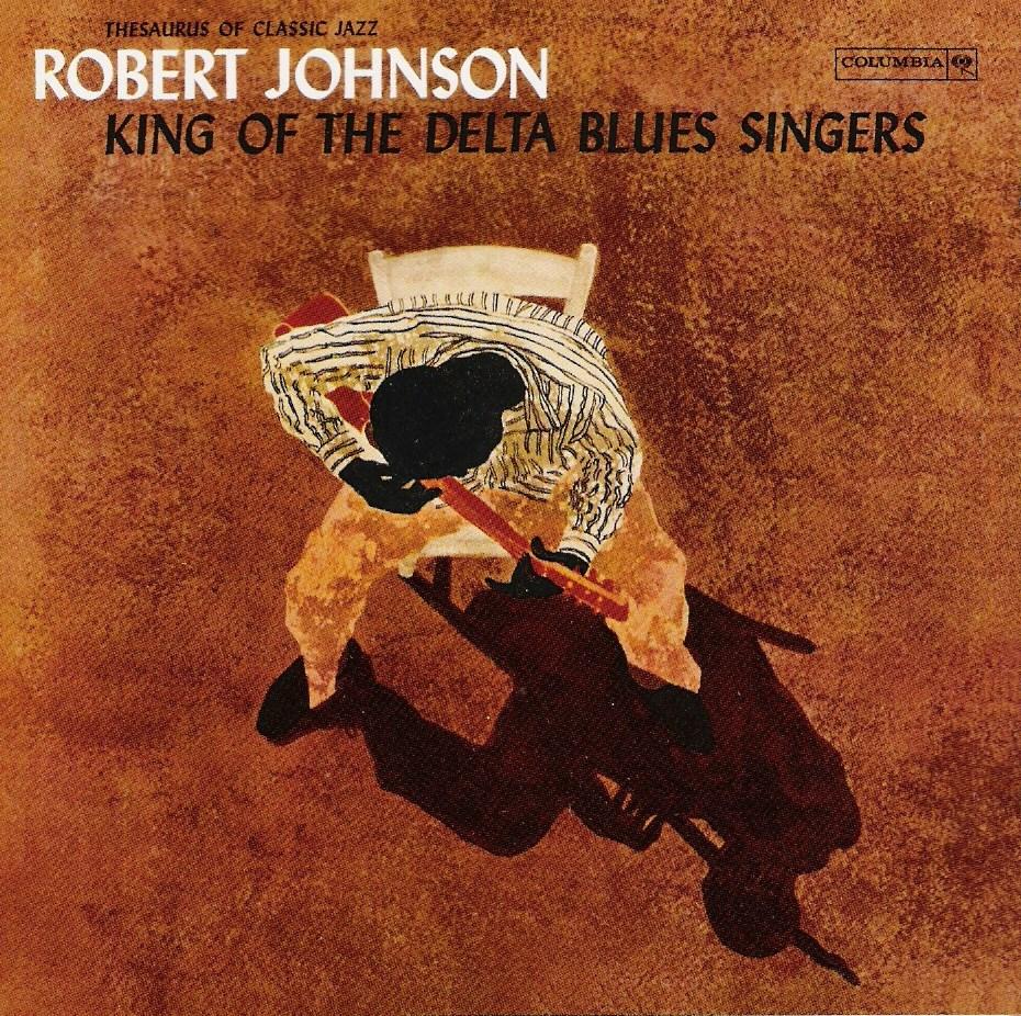อ่าน-เพลง: - Robert Johnson: King of the Delta Blues Singers
