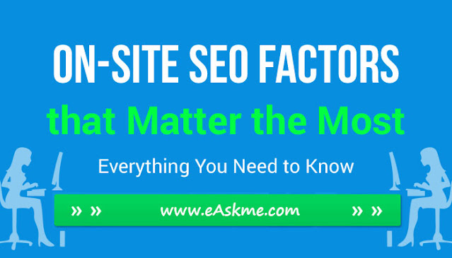On-Site SEO factors that Matter the Most in 2021: eAskme