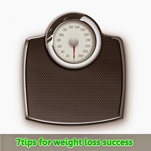 Important tips for weight loss success