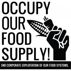 #Occupy Targets Industrial Food System #Feb27