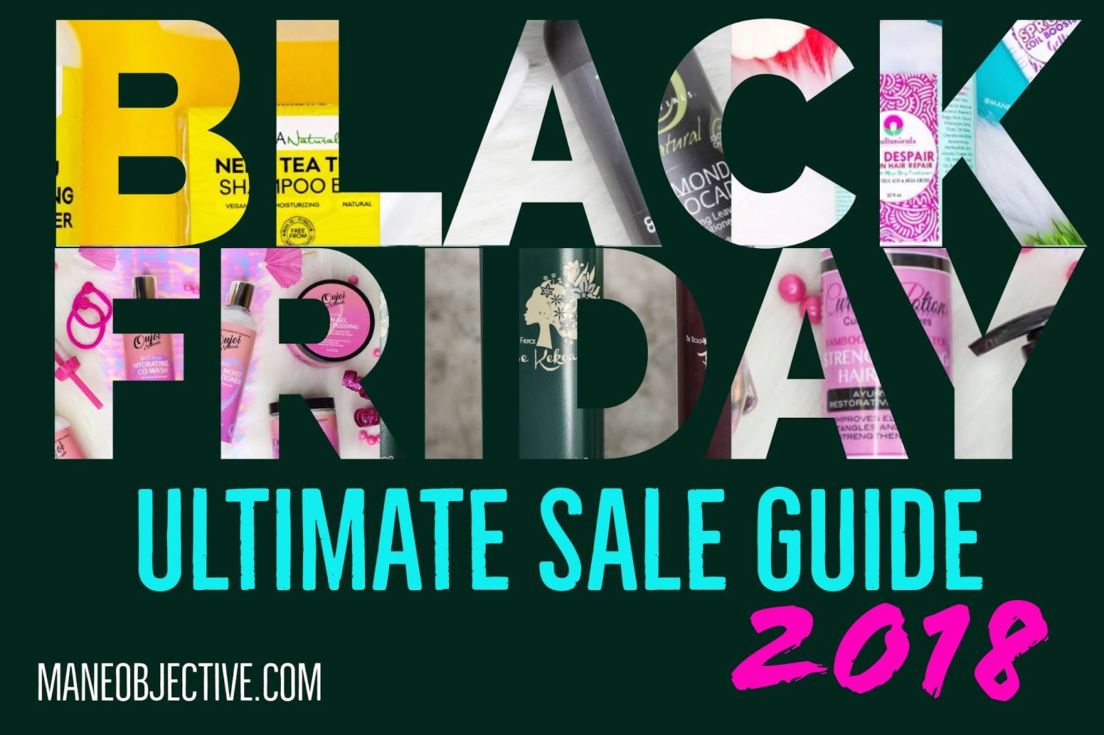 2018 Ultimate Black Friday Small Business Saturday Cyber Monday Natural Hair Skincare Home Sale Guide