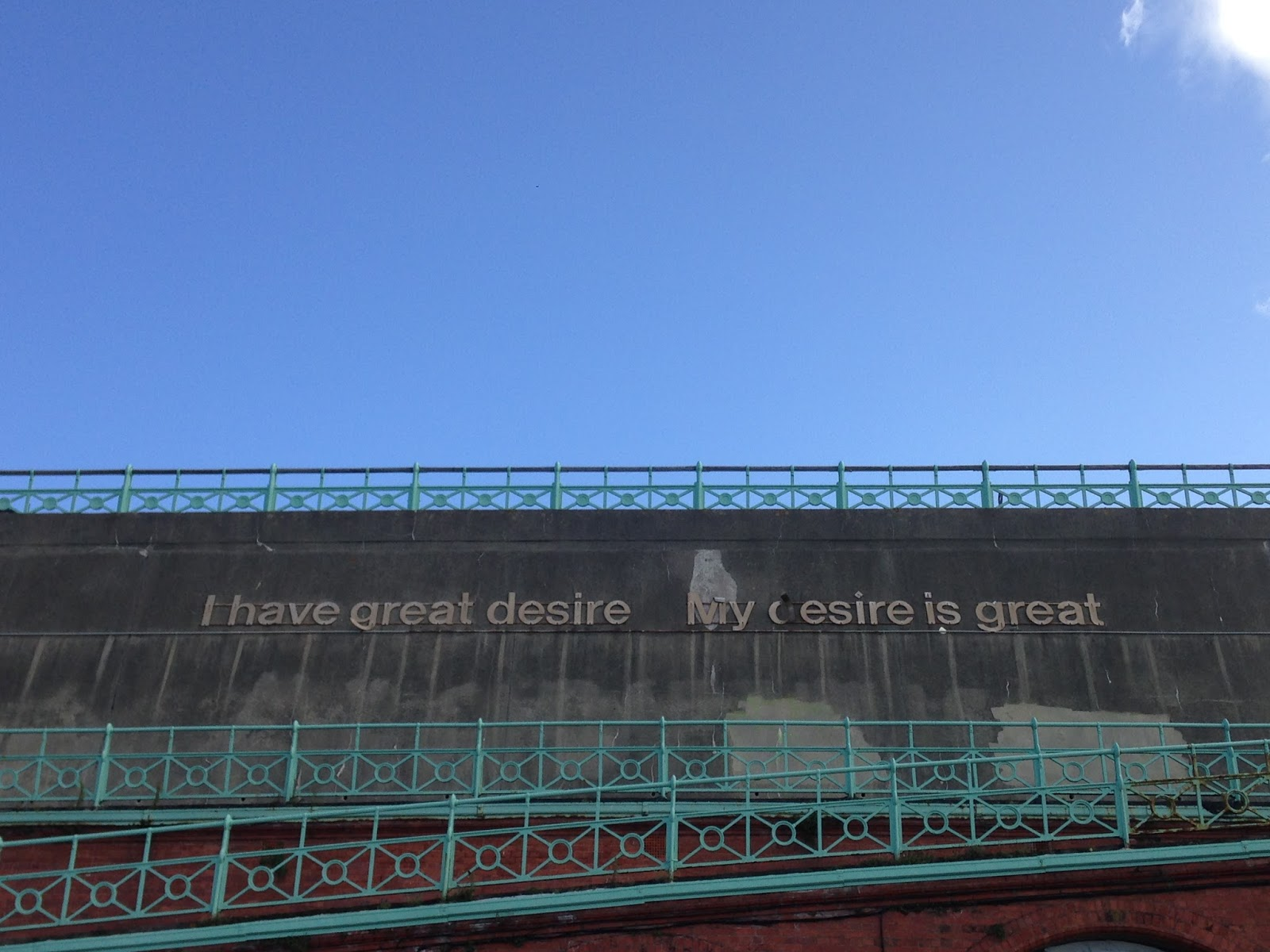 FitBits | I have great desire sign | Brighton seafront