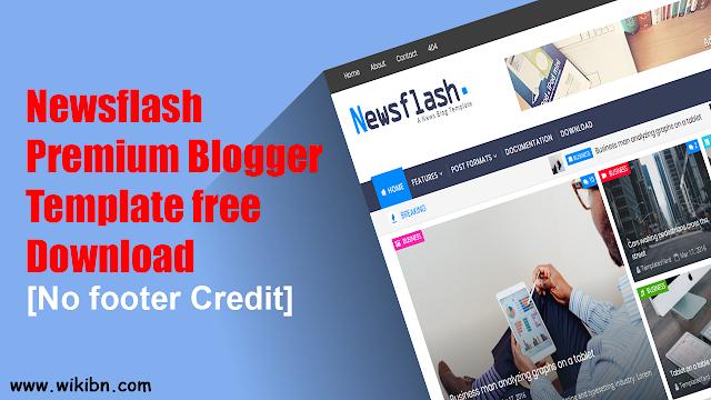 Newsflash Premium Blogger Template free Download