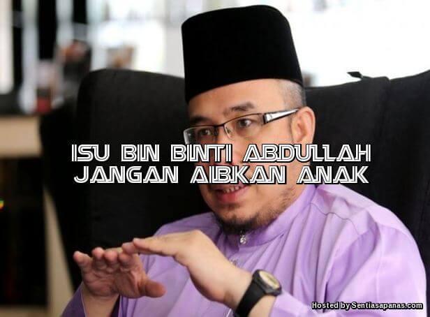 Isu Bin Binti Abdullah