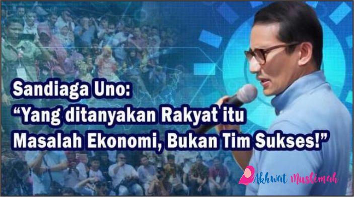 Sandiaga Uno: Yang Ditanyakan Rakyat Itu Masalah Ekonomi, Bukan Tim Sukses