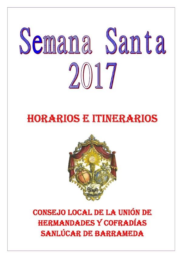 Horario e Itinerario Semana Santa Sanlúcar de Barrameda (Cádiz) 2017