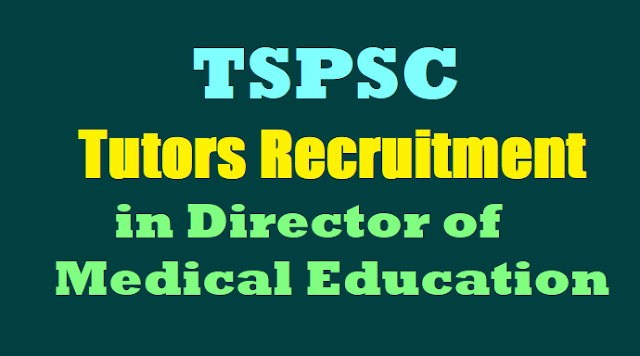 TSPSC Tutors Recruitment 2017 in Director of Medical Education