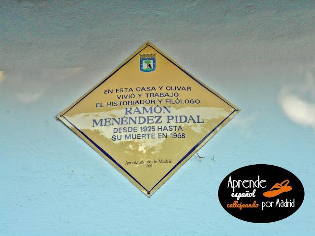 aquí vivió y trabajó Menéndez Pidal