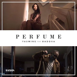 Yasmine Feat. Badoxa - Perfume (2017) (zouk) | Download