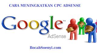 cara meningkatkan cpc adsense