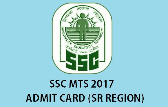 SSC MTS 2017 SR Region Admit Card