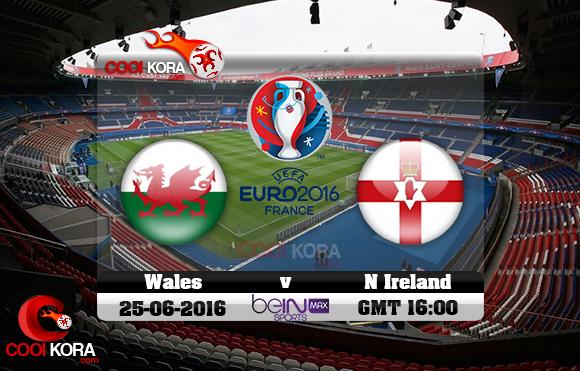 مشاهدة مباراة ويلز وإيرلندا الشمالية اليوم 25-6-2016 بي أن ماكس يورو 2016