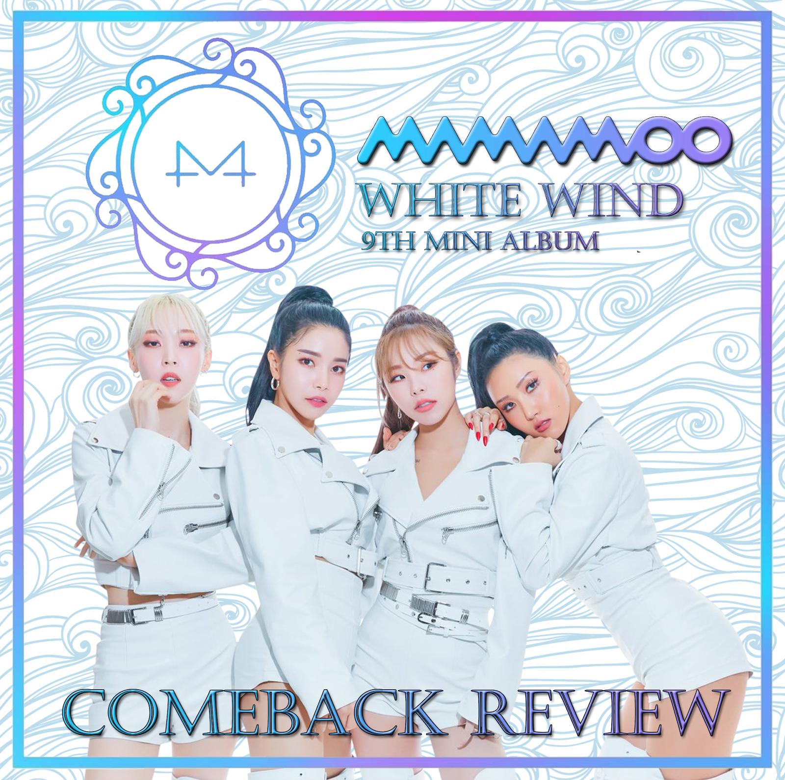 MAMAMOO (마마무) - White Wind (9th Mini Album) [COMEBACK