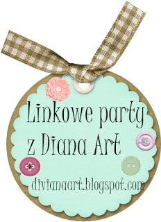 Linkowe party z Diana Art :)