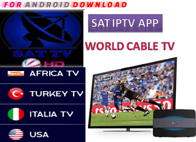 Download Android Free SATTV2.4 IPTV Apk -Watch Free Live Cable Tv Channel-Android Update LiveTV Apk  Android APK Premium Cable Tv,Sports Channel,Movies Channel On Android