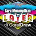Cara Menampilkan Layer di CorelDraw