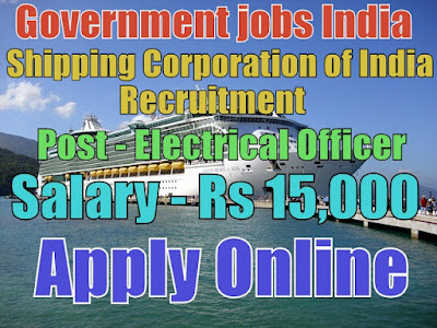 Shipping Corporation of India Limited Recruitment 2017