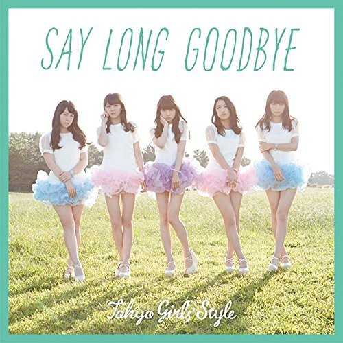 [MUSIC] 東京女子流 – Say long goodbye / ヒマワリと星屑 -English Version (2014.12.10/MP3/RAR)