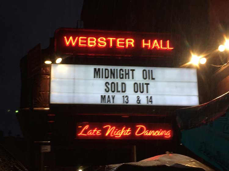 The marquee for the Midnight Oil concert at Webster Hall in New York City.