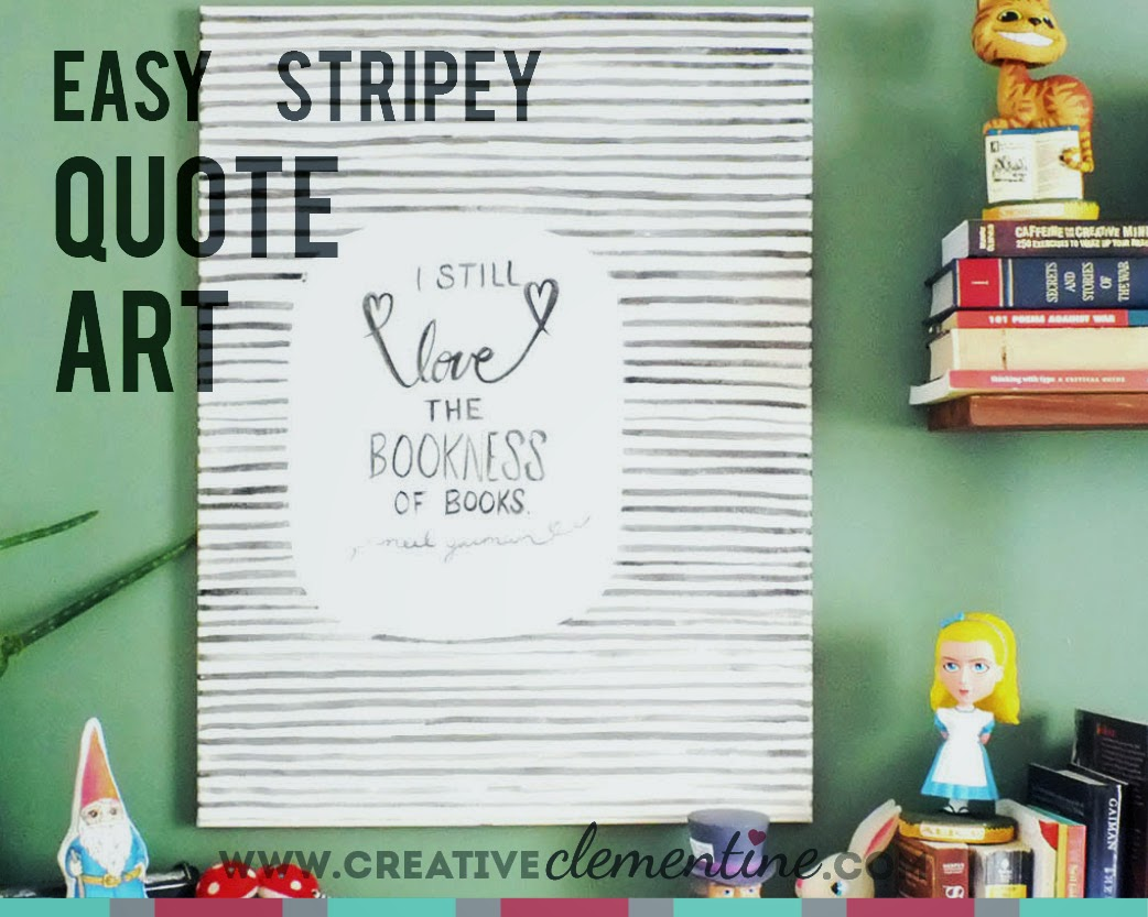 Easy hand painted DIY stripey quote art via creativeclementine.com