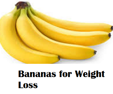 Health Benefits of Banana fruit - Bananas for Weight Loss