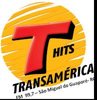 Rádio Transamérica Hits FM 99,7 de São Miguel do Guaporé RO ao vivo