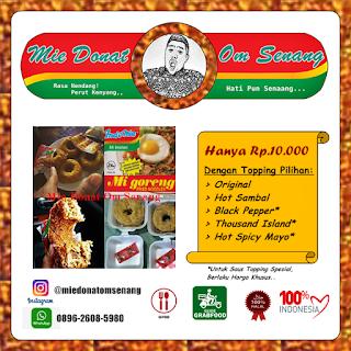 Waduh, Demam Donat Mie Goreng Terasa di Lampung! - Lifestyle Sedia Mie Donat Aneka topping DONAT MIE ALA ANAK KOS BUDGET 10 RIBU - YouTube Mie Donat Om Senang - Rasa Nendang! Perut Kenyang,, Hati Pun Senang... Terbuat dari Indo Mie Goreng dengan topping pilihan: Original, Hot Spicy Mayo, Hot Sambal, Black Pepper, Thousand Island. Instagram: @miedonatomsenang WhatsApp: 0896-2608-5980 Bisa dipesan via GoFood dan GrabFood Untuk Wilayah Bandar Lampung Dijamin 100% Halal 100% Indonesia. Setelah populernya mantav antivirus buatan lampung, dan virus cuakep atau lovesick yg pernah menghebohkan lampung, kini bandar lampung mulai terserang virus demam mie donat om senang Sedia Mie Donat Aneka topping