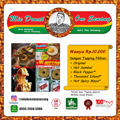 Waduh, Demam Donat Mie Goreng Terasa di Lampung! - Lifestyle Sedia Mie Donat Aneka topping DONAT MIE ALA ANAK KOS BUDGET 10 RIBU - YouTube Mie Donat Om Senang - Rasa Nendang! Perut Kenyang,, Hati Pun Senang... Terbuat dari Indo Mie Goreng dengan topping pilihan: Original, Hot Spicy Mayo, Hot Sambal, Black Pepper, Thousand Island. Instagram: @miedonatomsenang WhatsApp: 0896-2608-5980 Bisa dipesan via GoFood dan GrabFood Untuk Wilayah Bandar Lampung Dijamin 100% Halal 100% Indonesia. Setelah populernya mantav antivirus buatan lampung, dan virus cuakep atau lovesick yg pernah menghebohkan lampung, kini bandar lampung mulai terserang virus demam mie donat om senang