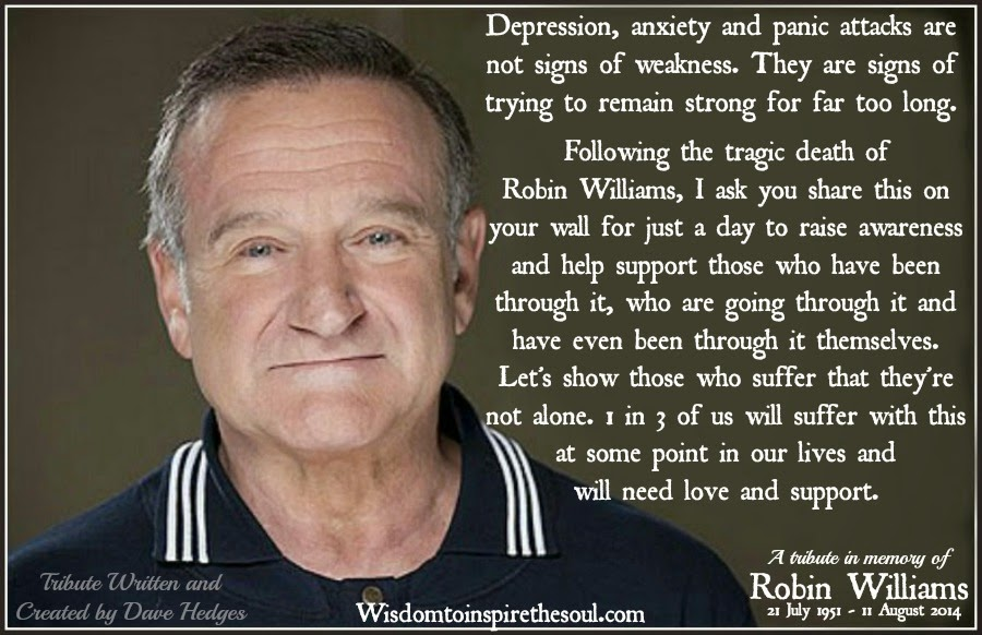 Daveswordsofwisdomcom Depression In Memory Of Robin Williams