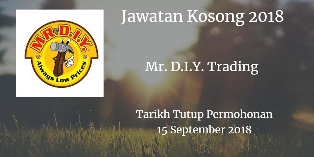 Jawatan Kosong Mr. D.I.Y. Trading 15 September 2018