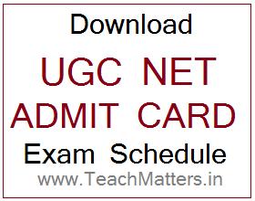 image : UGC NET Admit Card 2021 Exam Schedule @ TeachMatters