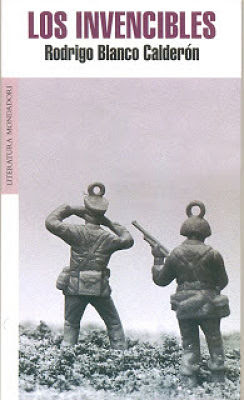 Carátula de Los invencibles (Random House Mondadori - 2007) de Rodrigo Blanco Calderón