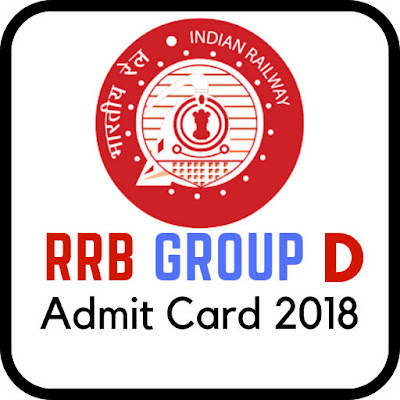 Railway RRB Group D Admit Card 2018