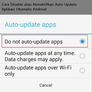 Cara Disable atau Nonaktifkan Auto Update Aplikasi Otomatis Android
